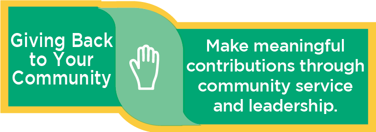 Giving Back to Your Community: Make meaningful contributions through community service and leadership.
